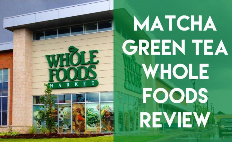 matcha-green-tea-whole-foods-review1